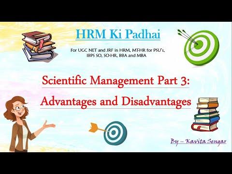 Scientific Management Part 3: Advantages And Disadvantages