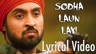 Sodha Laun Layi Full Audio Song (Lyrical Video) | Punjab 1984 | Diljit Dosanjh | Punjabi Songs