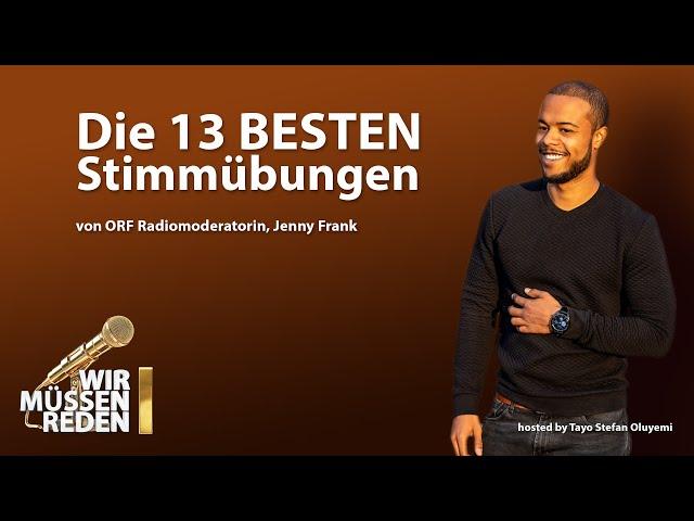 die 13 BESTEN Stimmübungen! Stimmtraining mit ORF Radiomoderatorin Jenny Frank | Wir müssen reden!