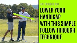 GOLF: One Simple Follow Through Technique To Lower Your Handicap And Improve Contact