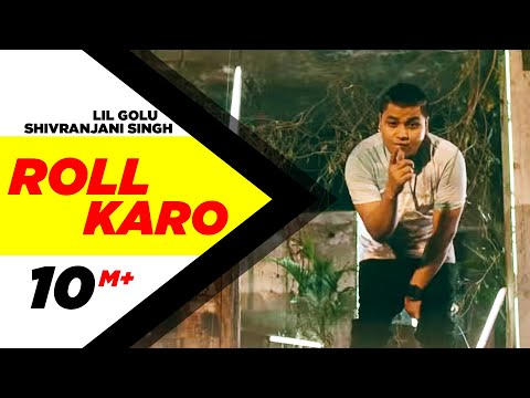 Roll Karo (Full Video) - Lil Golu feat. Shivranjani Singh | Speed Records