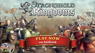 Stronghold Kingdoms: Feudal Warfare Android Gameplay