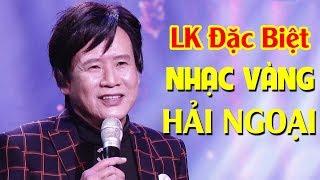 Liên Khúc Nhạc Vàng Hải Ngoại - Nhiều ca sĩ | Tuấn Vũ, Hương Lan, Chế Linh, Giao Linh