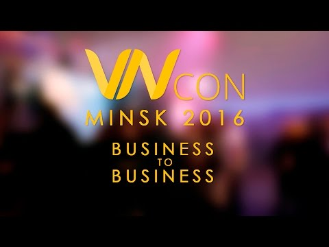 VN Con. Minsk 2016.  Business To Business.
