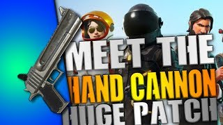SEASON 3 BEGINS - NEW HAND CANNON NEW SKINS  60FPS AND MORE MASSIVE UPDATE - FORTNITE BATTLE ROYALE