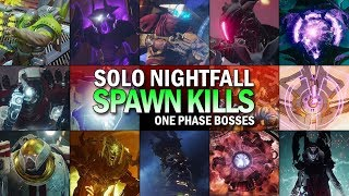 Solo One Phase Every Nightfall Boss / Spawn Kills (Except Kargen & The Fanatic) [Destiny 2]