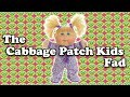 The Cabbage Patch Fad - How Did This Happen?