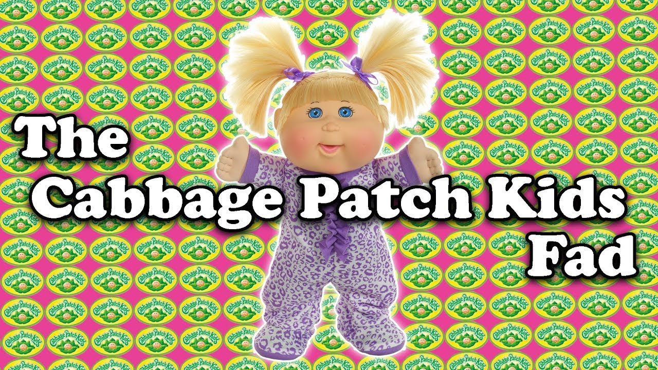 The Cabbage Patch Fad How Did This Happen Youtube