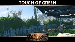 Fallout 4 Mod Showcase - Touch of Green by Stephanie Young