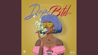 Dope Bitch (feat. Rell P.O.S.A.)