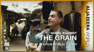 Al Jazeera World - Going Against The Grain