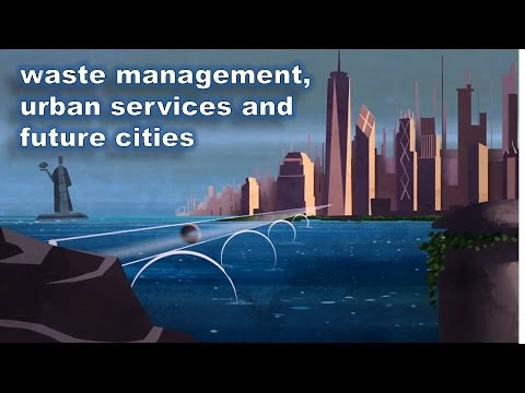 Waste management, urban services and future cities