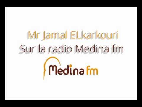Jamal EL karkouri Sur la Radio Medina FM 20.08.2015