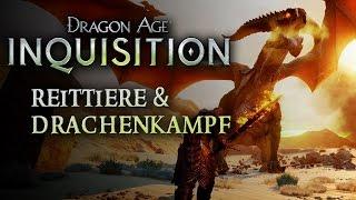 Dragon Age: Inquisition - PC-Gameplay: Bosskampf gegen einen Drachen und Mounts