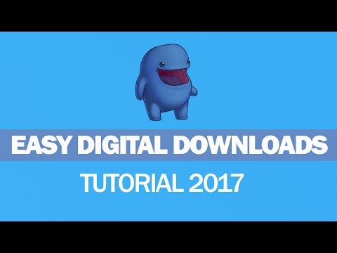Easy Digital Downloads Tutorial 2017