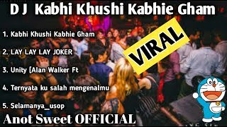 Download lagu DJ kabhi khushi kabhie gham & Lay lay lay joker remix original dj anot on the mix