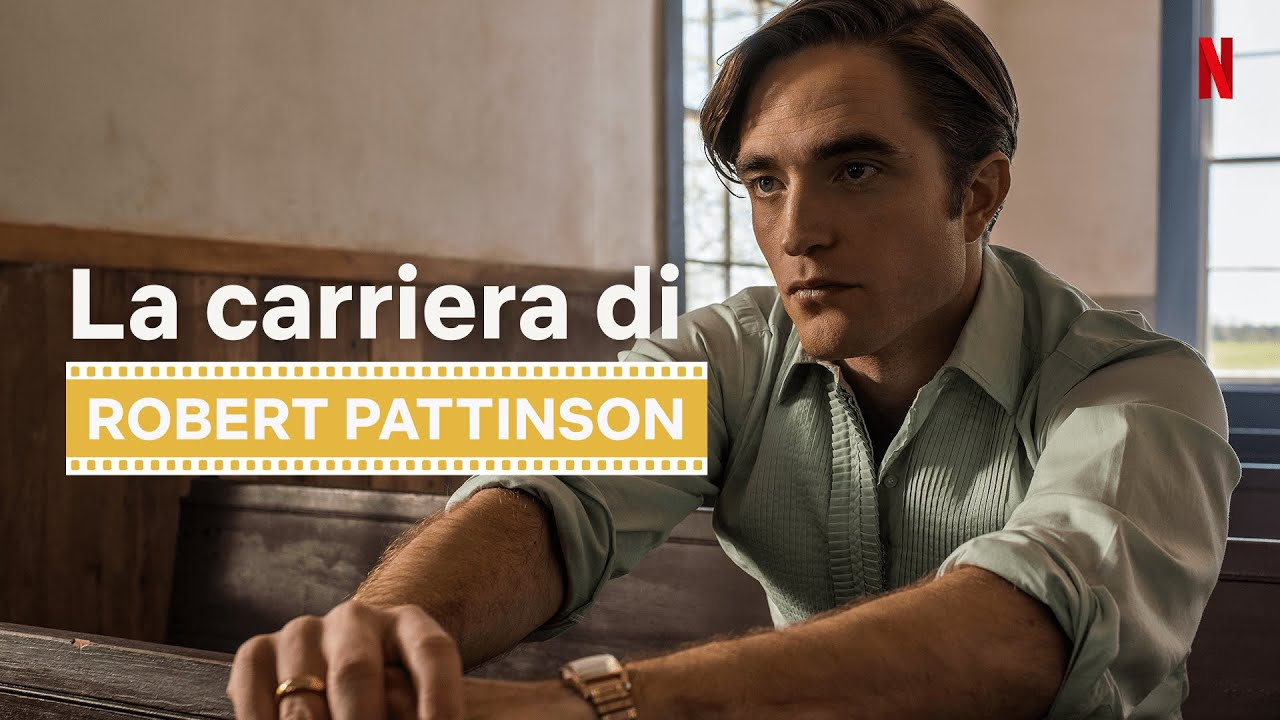 La carriera di Robert Pattinson prima de Le strade del male | Netflix Italia