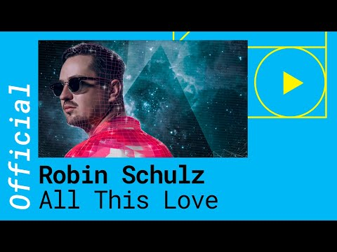 Robin Schulz - All This Love (feat. Harlœ)  (Official Lyric Video)