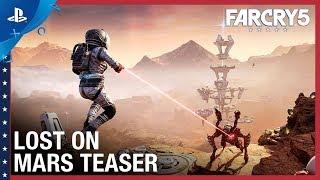 Far Cry 5 - Lost On Mars Teaser Trailer   PS4