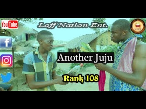 Another Juju_Laff Nation Ent._Rank 108_COMEDY VIDEO