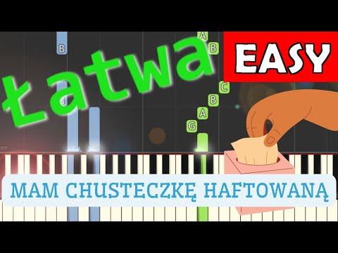 Mam chusteczkę haftowaną - Piano Tutorial (łatwa wersja)