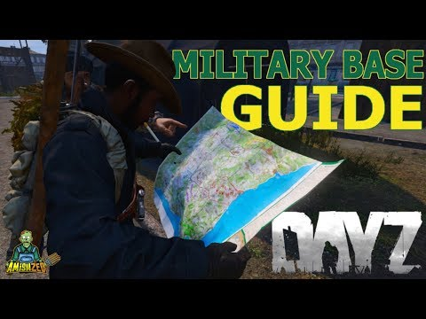Military Base Guide For PC, Xbox, & PS4 (DayZ 1.03)