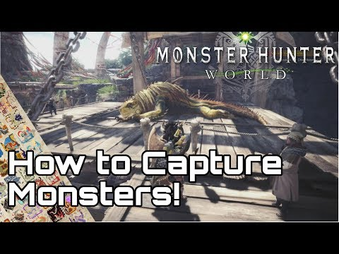 MONSTER HUNTER WORLD! How to Capture Monsters Guide streaming vf