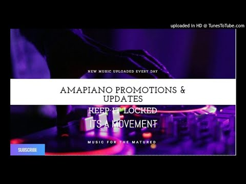 Download Amapiano Promotions Updates MP3, MKV, MP4 - Youtube