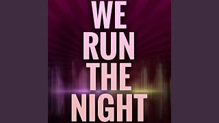 We Run The Night (A Tribute to Havana Brown and Pitbull)
