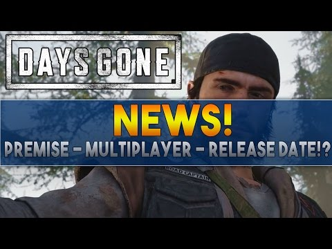 Days Gone NEWS! Everything We Know So Far! The World, Multiplayer & Release Date!?