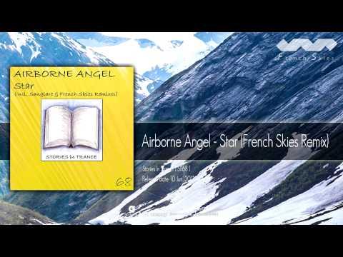 Airborne Angel - Star (French Skies Remix)