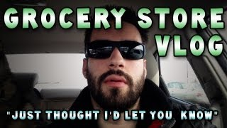 Grocery Store Vlog (Just Thought I