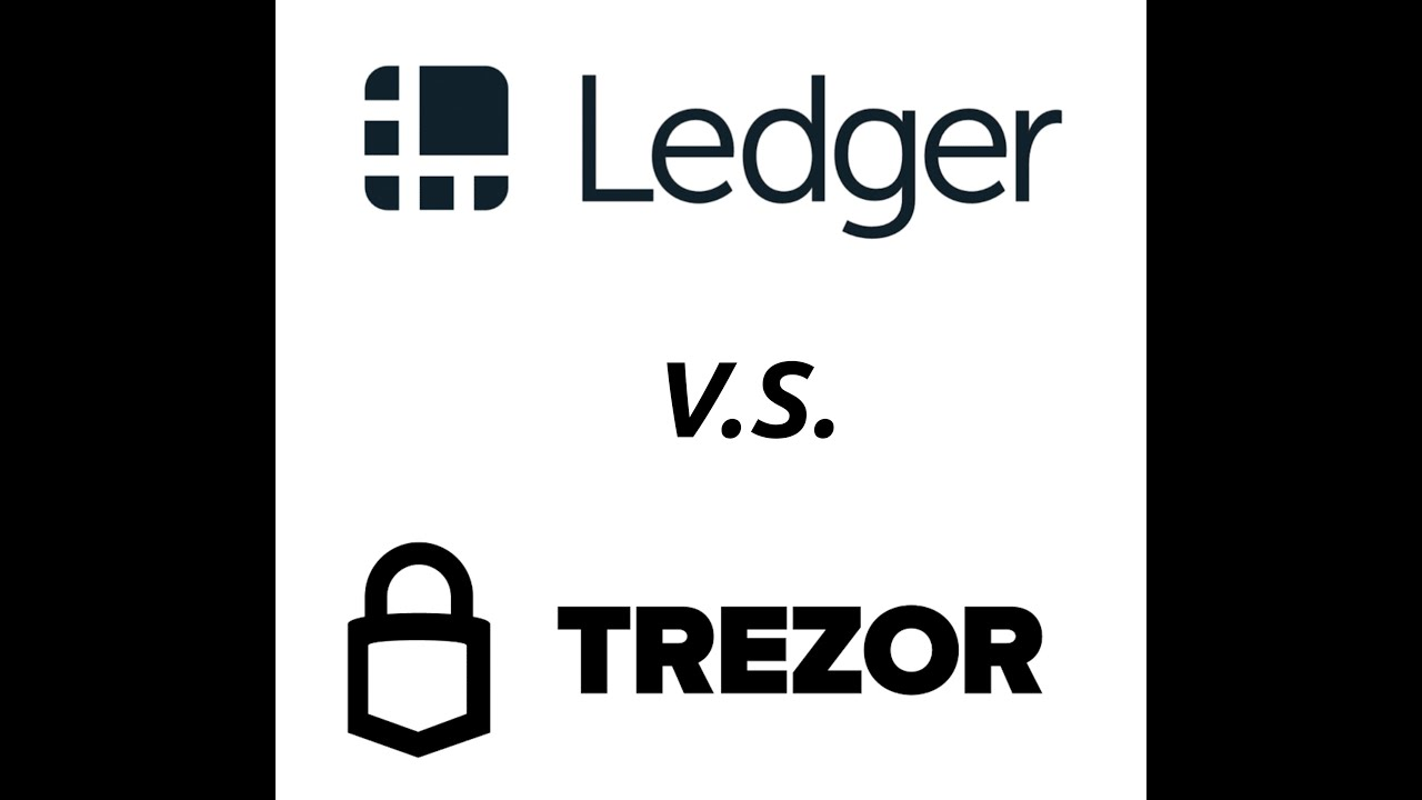Ledger and Trezor Comparison