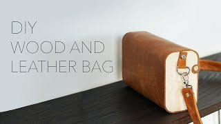 Making a Wood and Leather Bag | A CNC Project