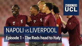 Napoli v Liverpool | Salah, Milner, Klopp head to Naples for their Champions League showdown