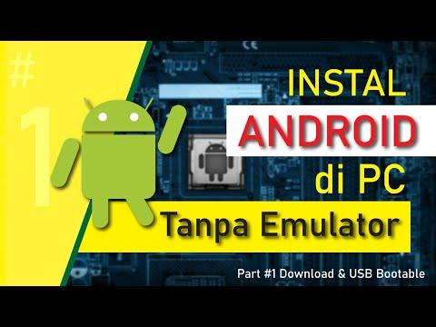 cara-install-android-di-pc-tanpa-emulator-ubah-komputer-jadul-jadi-android-pc-ringan-|android-x86-#1