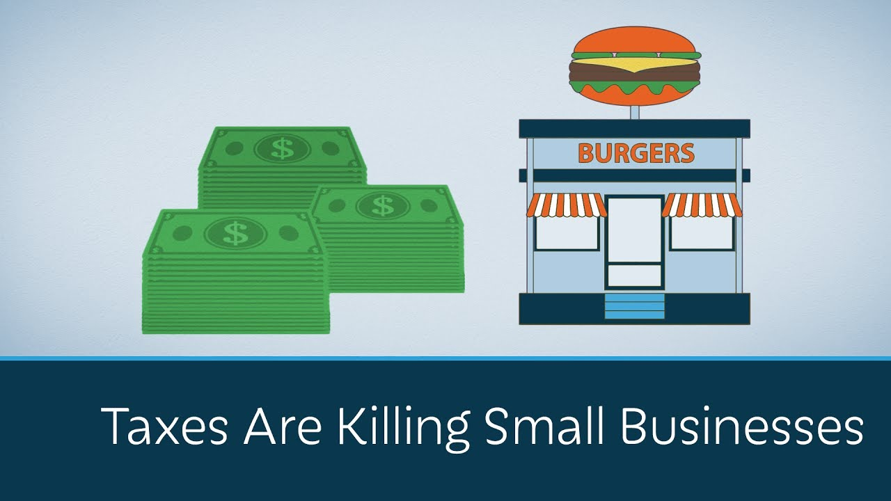 Taxes Are Killing Small Businesses