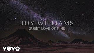 Joy Williams - Sweet Love of Mine (audio)