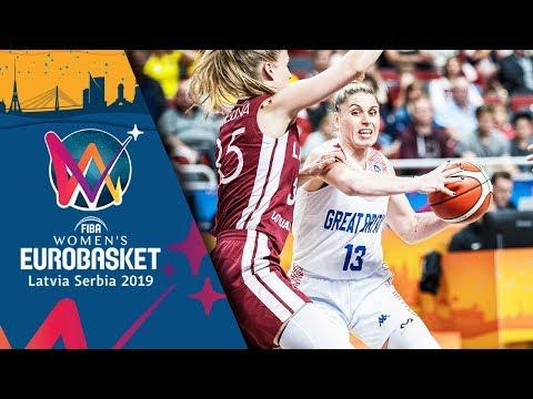 Great Britain v Latvia - Highlights - FIBA EuroBasket Women 2019