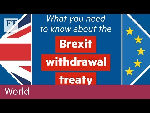 What you need to know about the Brexit withdrawal treaty