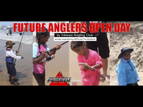 Future Anglers Open Day -   Inkwazi Club Proudly Supported By ASFN And The Kingfisher #Fishing