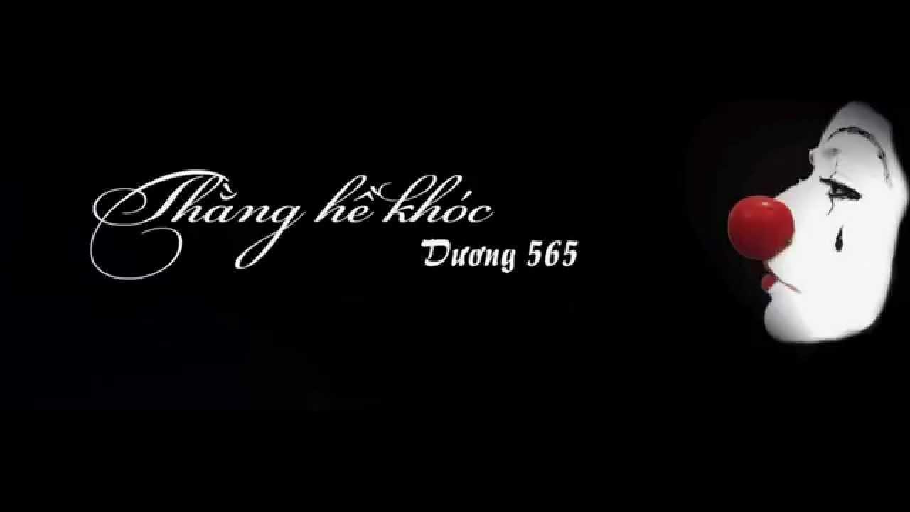 Thằng Hề Khóc – Dương 565