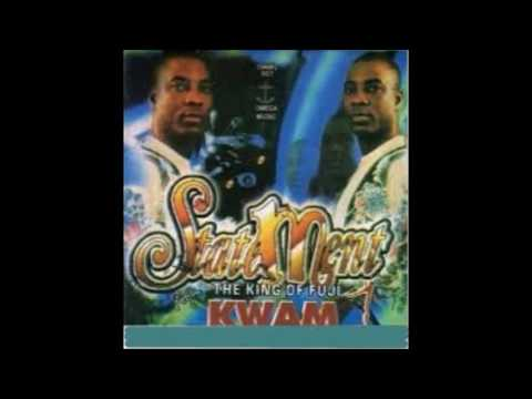 Download KING WASIU AYINDE MARSHAL ......STATEMENT  2001 ALBUM