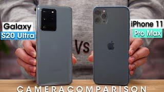 Samsung Galaxy S20 Ultra vs iPhone 11 Pro Max - CAMERA COMPARISON