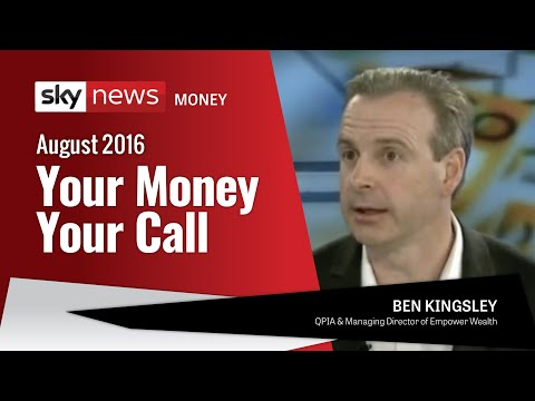 Ben Kingsley on Sky Business News – Your Money Your Call (August 2016)