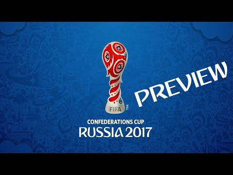 2017 Confederations Cup Preview