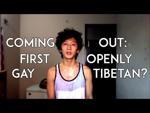 3. Coming Out : First Openly Gay Tibetan.