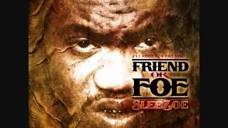 Sleezoe-Friend or Foe ft Hard Hitta