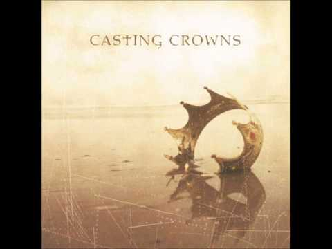 Casting Crowns - Here I go again