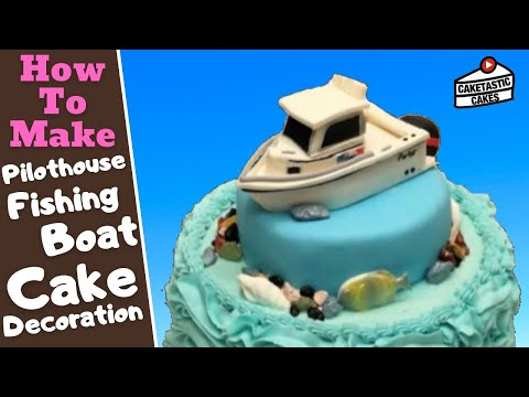 How To Make a PILOTHOUSE FISHING BOAT Cake Decoration with Caketastic Cakes Instructions